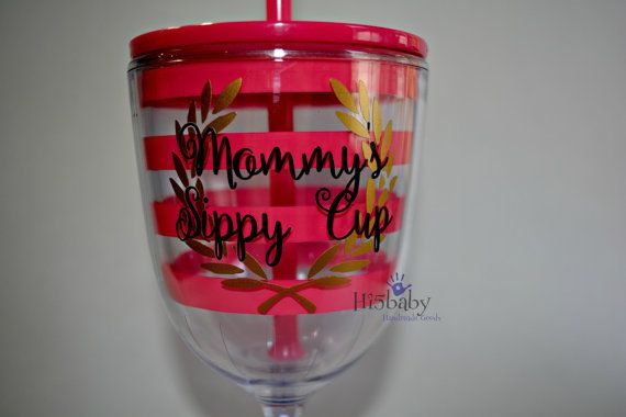 Mommy's sippy cup acrylic wine glass with by Hi5babyHandmadeGoods