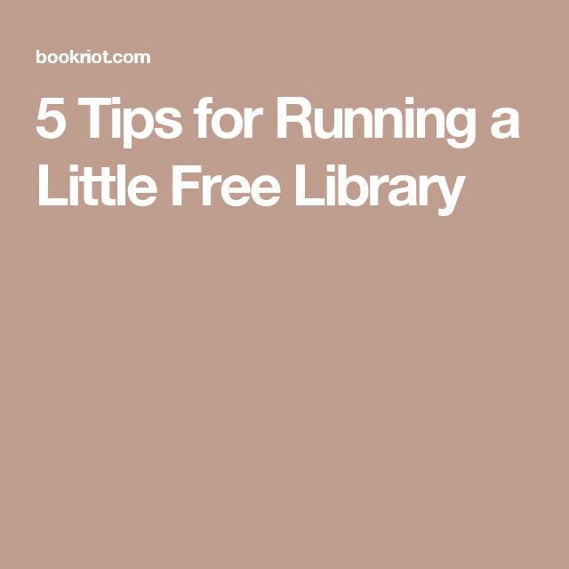 5 Tips for Running a Little Free Library