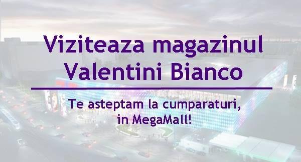 Descopera si viziteaza magazinul Valentini Bianco din Mega Mall, Bucuresti! Aici te vor intampina specialistii nostri cu o multime de produse si oferte atractive. Suntem specializati in comercializarea produselor textile pentru casa, consacrandu-ne pe piata din Romania timp de 10 ani. Va asteptam!