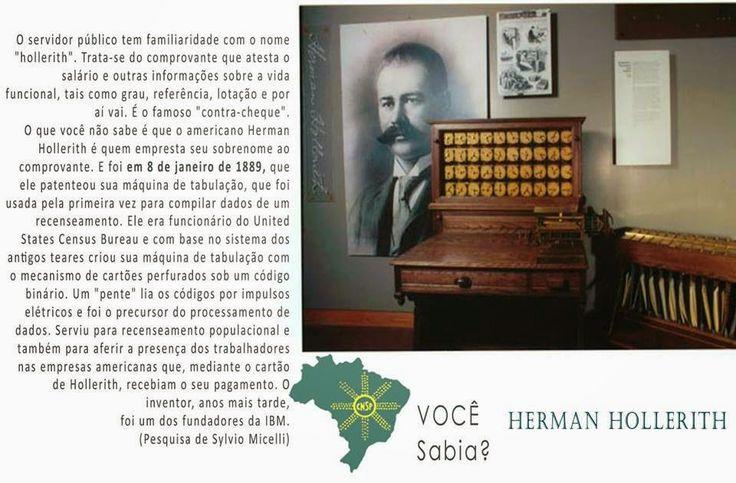 #CNSPNotícias - Você sabia? - 8 de janeiro de 2015 - E o Hollerith inventa o... hollerith... ~ Jornalista Sylvio Micelli