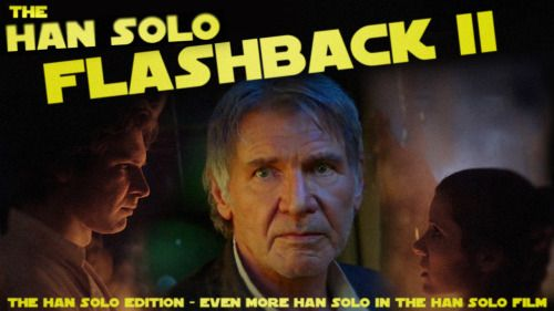 The Han Solo Edition