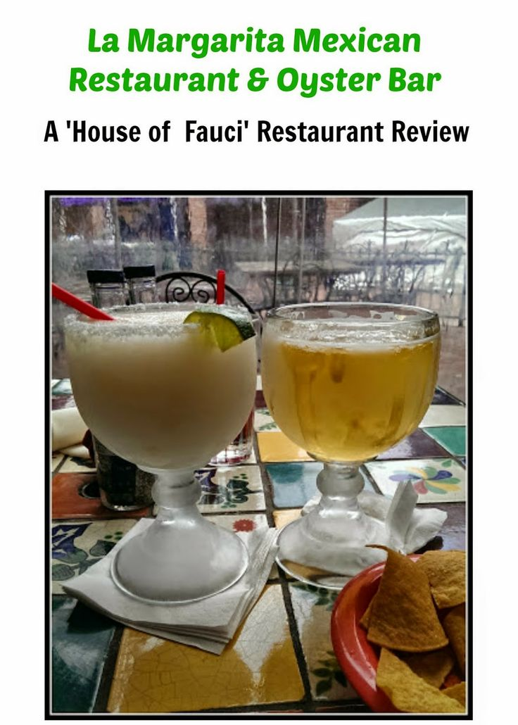 House of Fauci's: La Margarita Mexican Restaurant & Oyster Bar Food Review