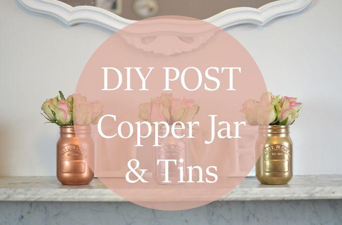 Copper Jar & Tin Vases - DIY POST - Bang on Style