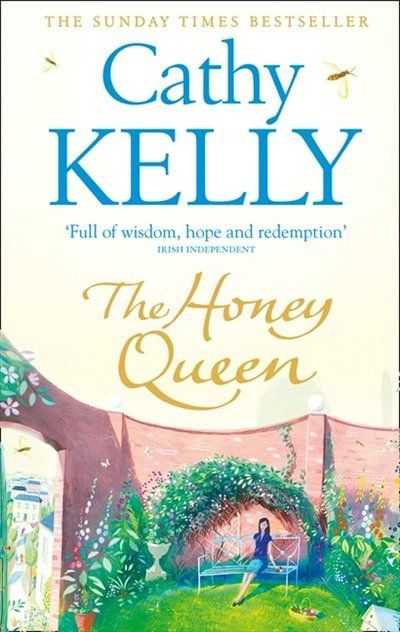 Cathy Kelly - The Honey Queen