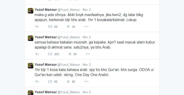 Ustadz YM, seminggu terakhir bercuit di mengenai pentingnya belajar bahasa Arab. Menurut pandangan Yusuf Mansur, melalui akun @Yusuf_Mansur semua bahasa akan hilang, ketika manusia memasuki alam kubur. Sementara, bahasa yang tersisa adalah bahasa Arab. semua bahasa bakalan musnah, cuitnya di Twitter. Update Informasi Bogor | Kabar | Koran | Online | Berita | News | Situs | Plus |  http://kabarbogor.net/ www.facebook.com/kabarbogornet www.twitter.com/KabarBogorNet