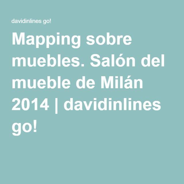 Mapping sobre muebles. Salón del mueble de Milán 2014 | davidinlines go! #Mapping #MadMapper #Resolume #Milan