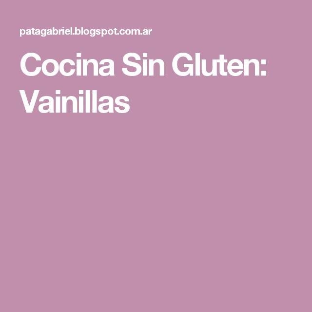 Cocina Sin Gluten: Vainillas