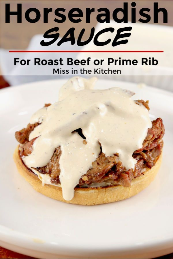Horseradish Sauce Is A Delicious Sour Cream And Mayonnaise Based Sauce For Beef Pork Or Burg In 2020 Horseradish Sauce Holiday Prime Rib Roast Outdoor Cooking Recipes