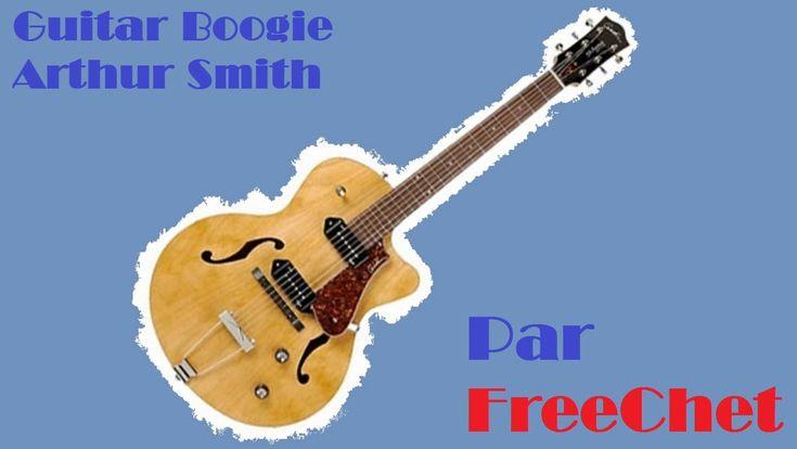 Guitar Boogie - Arthur Smith