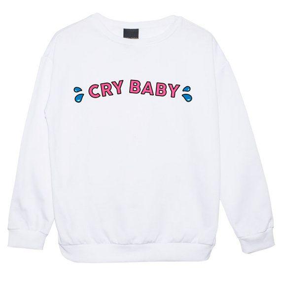 cry baby SWEATER JUMPER womens ladies fun tumblr hipster swag fashion grunge retro top beyonce goth cute vintage indie boho kawaii cute pink