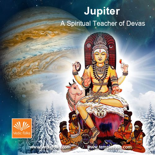 """***Jupiter - A Spiritual Teacher***  Jupiter is known as """"Brihaspati"""" or """"Guru"""" and is considered a very important planet. He is equated with a guru (a spiritual teacher). He is known as the Deva Guru meaning the Guru (adviser/teacher) of the """"Devas"""" (smaller Gods). He is considered to represent God in the horoscope. After all somebody has to represent God in the life of a person so that he sticks to the path of righteousness (Dharma), sincerity, honesty etc."""