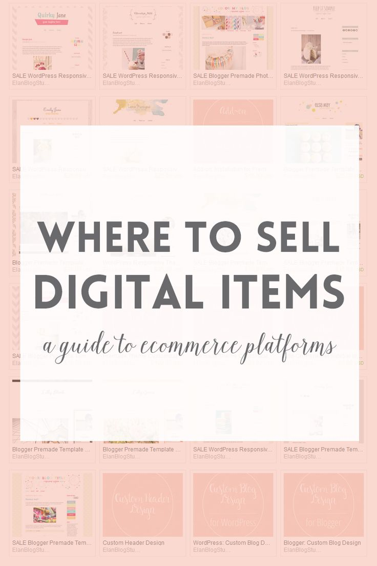 Ecommerce platforms or where to sell digital products