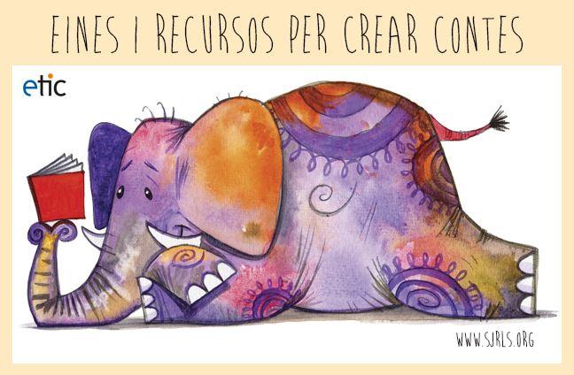 """Eines i recursos per crear contes - """"Herramientas y recursos para crear cuentos"""""""