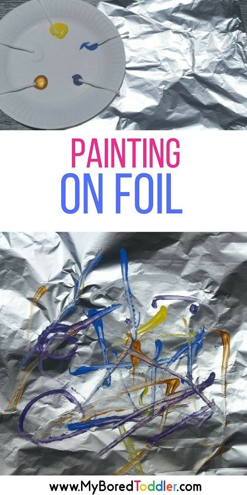 painting on foil a fun toddler painting activity