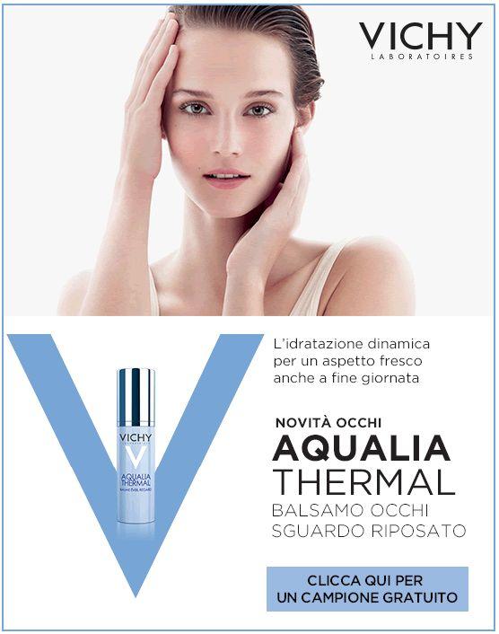 Vichy   Regalati uno sguardo riposato! Per te un campione di Aqualia Thermal Balsamo Occhi.