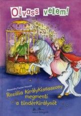 Rozália királykisasszony megmenti a tündérkirálynőt