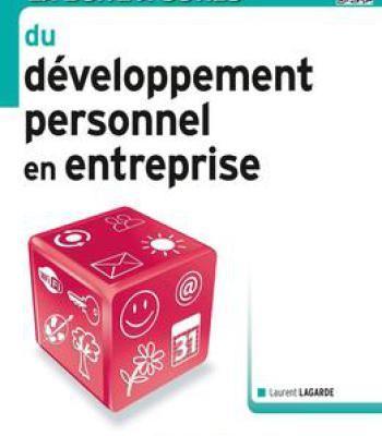 Laurent Lagarde La Boîte À Outils Du Développement Personnel En Entreprise PDF