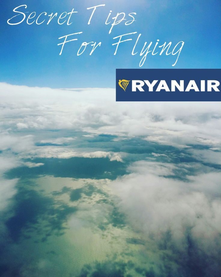 Top secret tips for flying Ryanair. What have you been missing?!