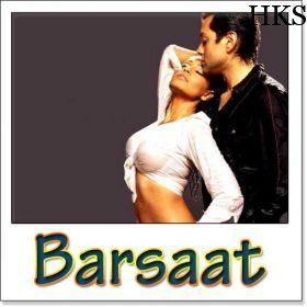 Name Of Song - Barsaat Ke Mausam Me  Album,/Movie Name - Barsat (2005)  Name Of Singer/s - Kumar Shanu Pankaj Udhas  Music Director of Movie - Nadeem Shravan  Movie Cast - Bobby Deol, Bipasha Basu, Priyanka Chopra  Album/Movir Relesead in Year = 2005