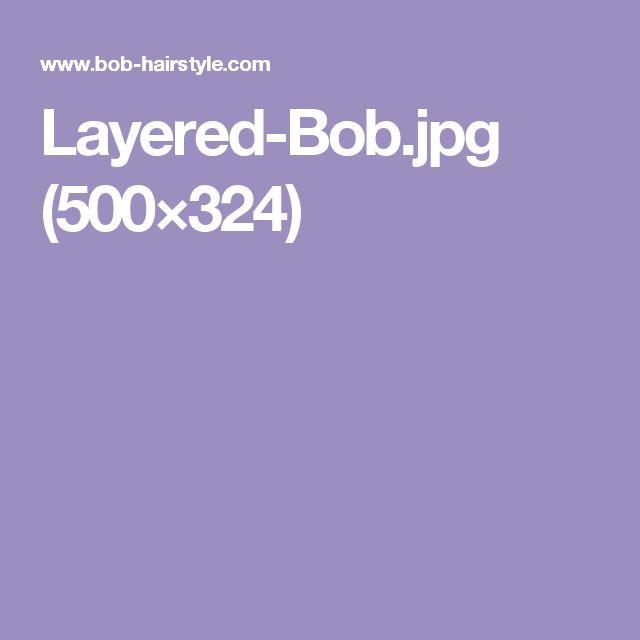 Layered-Bob.jpg (500×324)