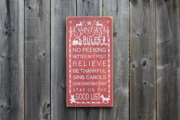 Santa's Rules made by The Primitive Shed, St. Catharines