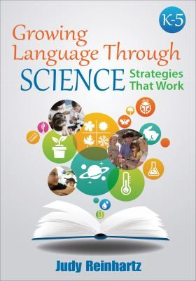 offers a model for contextualizing language and promoting academic success for all students, particularly English learners in the K-5 science classroom, through a highly effective approach that integrates inquiry-based science lessons with language rich hand-on experiences.