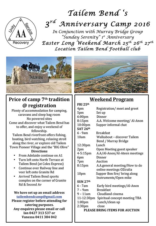 "March 25 TAILEM BEND 'S 3RD ANNIVERSARY CAMP 2016 - Easter Long Weekend . 	25th 26th & 27th.  In Conjunction with Murray Bridge Group, ""Sunday Serenity"" 1st Anniversary @Tailem Bend Football club"