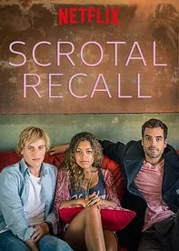 Scrotal Recall - A cute British romantic comedy with lovable characters!