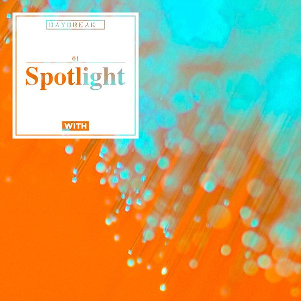 Spotlight / 데이브레이크 (DAYBREAK)