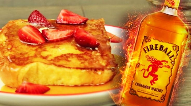 Fireball French Toast Is Here And We're Already Drunk