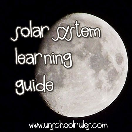 To the moon and back: Best resources for space and solar-system study | Unschool RULES