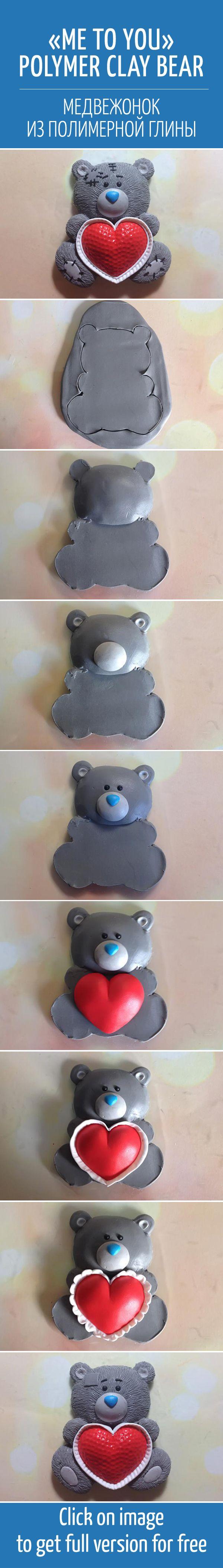 Лепим из полимерной глины медвежонка «Me to you» с сердечком / Me to you polymer clay bear diy