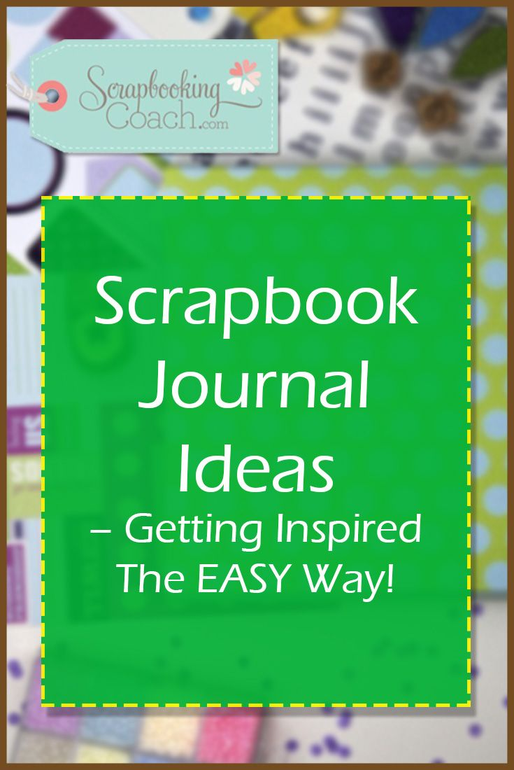 Scrapbook ideas words - Here S 6 Fast Scrapbooking Journal Ideas To Help You Put Your Precious Memories Into Words