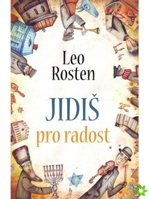 "Leo Rosten ""The Joys of Yiddish"". (Leda, 2013). Cover illustration by Eugene Ivanov #book #cover #bookcover #illustration #eugeneivanov"