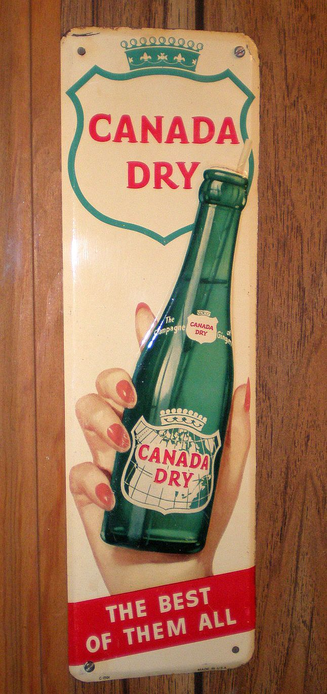 "Canada Dry Door Push Sign  (Vintage 1950 Embossed Metal Door Push Soda Sign, Antique Pop Advertising Signs, ""The Best of Them All"")"