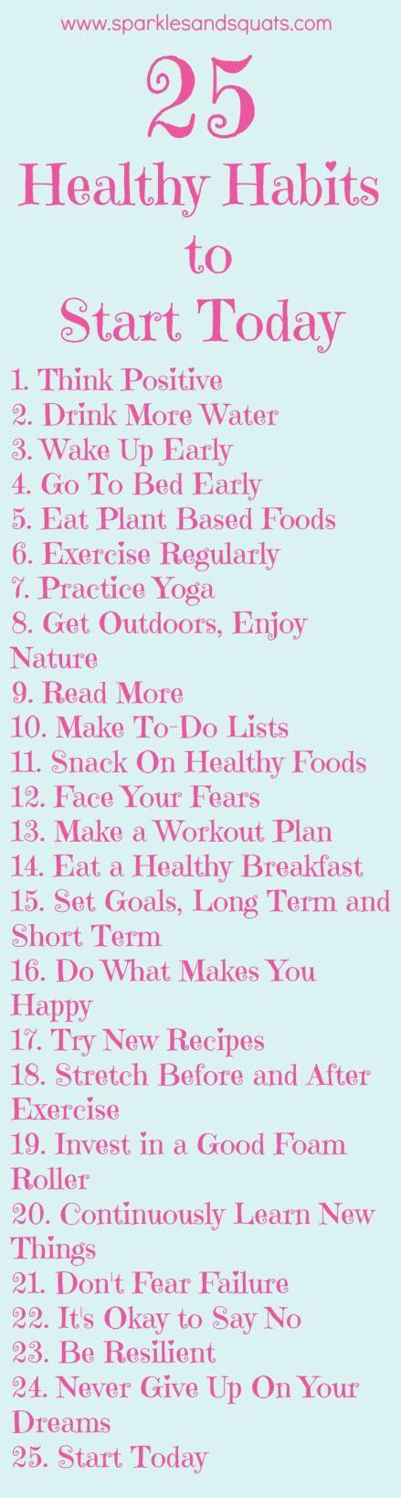25 Healthy Habits to Start Today! (scheduled via http://www.tailwindapp.com?utm_source=pinterest&utm_medium=twpin&utm_content=post114048657&utm_campaign=scheduler_attribution)