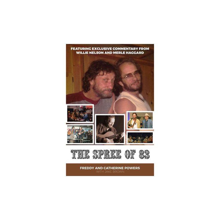 Spree of '83 (Paperback) (Freddy Powers & Catherine Powers & Jake Brown)