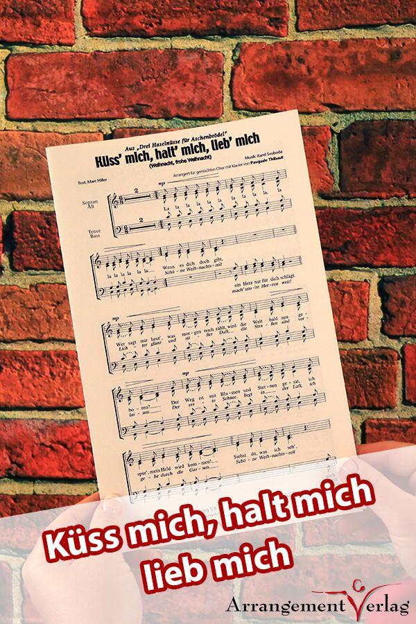 Küss mich, halt mich, lieb mich für gemischten Chor ✓ a cappella ...