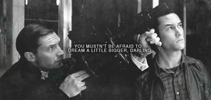 """""""You mustn't be afraid to dream a little bigger, darling"""" Best Quote EVER. Inception 2010"""