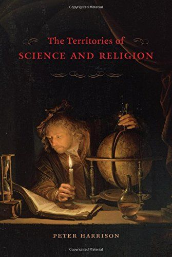 The Territories of Science and Religion - The conflict between science and religion seems indelible, even eternal. Surely two such opposing views of the universe have always been in fierce opposition? Actually, that's not the case, says Peter Harrison: our very concepts of science and religion are relatively recent, emerging only in the past three hundred years, and it is those very categories, rather than their underlying concepts, that constrain our understanding