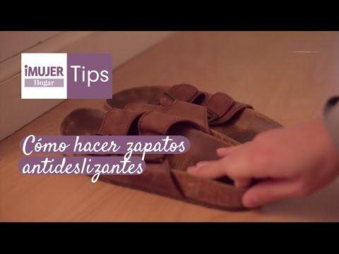 Tip Hogar | Cómo hacer zapatos antideslizantes | @iMujerHogar - YouTube