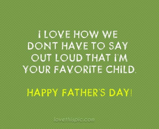 17 Best Happy Father Day Quotes on Pinterest | Fathers day ...