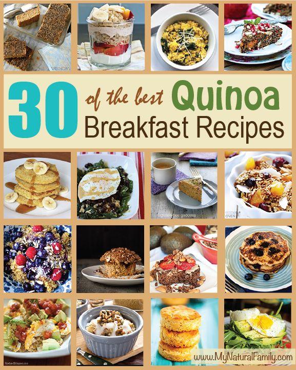 30 Quinoa Breakfast Recipes - MyNaturalFamily.com #quinoa #recipes