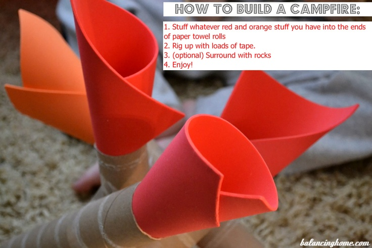 DIY campfire for fort building - foam, paper towel tubes, and tape.