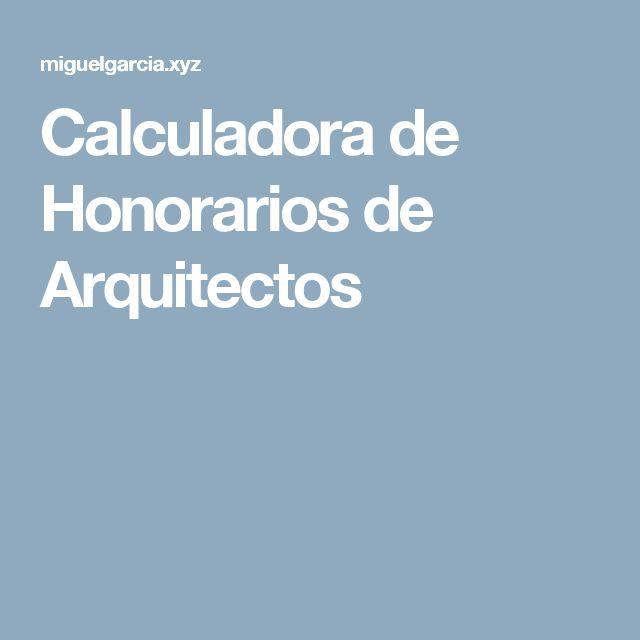 Calculadora de Honorarios de Arquitectos