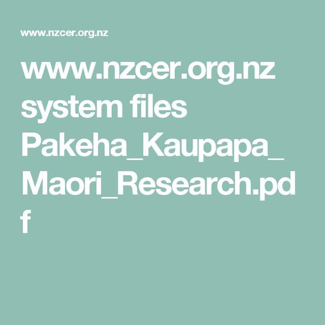 www.nzcer.org.nz system files Pakeha_Kaupapa_Maori_Research.pdf