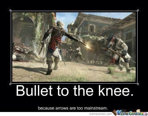 I used to be a Templar like you, then I took a bullet to the knee