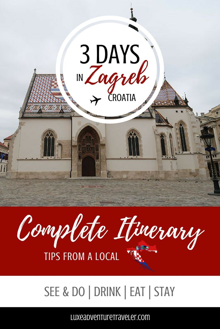 The Perfect 3 Day Weekend In Zagreb Luxe Adventure Traveler Zagreb Europe Travel Croatia Travel