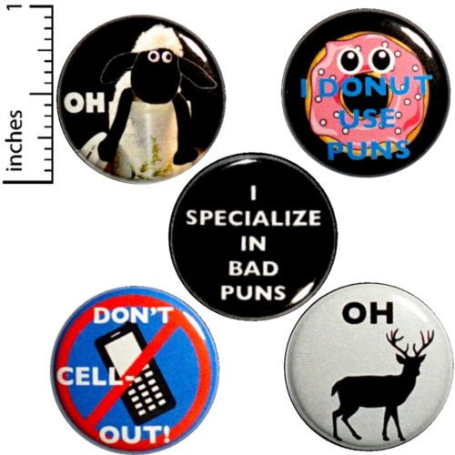 Bad-Puns-Button-5-Pack-Don-039-t-Cell-Out-Oh-Deer-Sheep-Donuts-Funny-Pin-Set-1-034