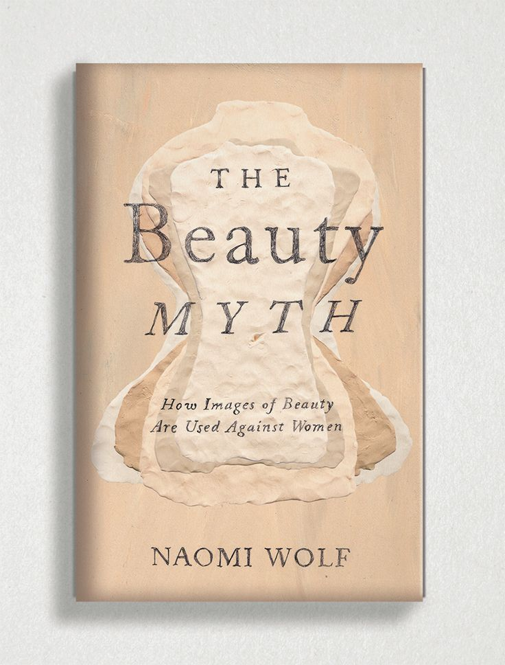 a book review of the beauty myth by naomi wolf Naomi wolf exposes the tyranny of the beauty myth through the ages and its oppressive function librarything review the beauty myth naomi wolf.